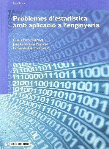 Problemes d'estadística amb aplicació a l'enginyeria (Manuals)