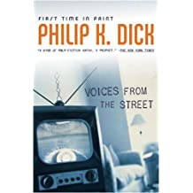 Voices from the Street by Philip K. Dick (2007-01-23)