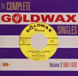 Complete Goldwax Singles Vol.3 1967-1970