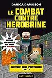 Telecharger Livres Minecraft Aventure dans l Overworld T3 Le combat contre Herobrine (PDF,EPUB,MOBI) gratuits en Francaise