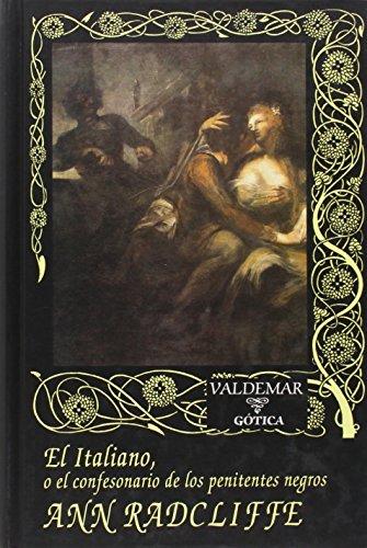 Portada del libro El Italiano: O el confesonario de los penitentes negros (Gótica)
