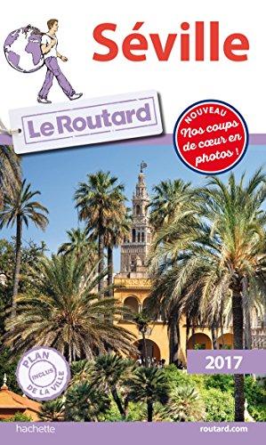 Guide du Routard Séville 2017