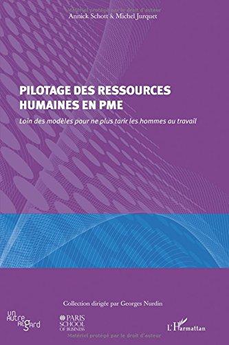 Pilotage des ressources humaines en PME par Michel Jurquet