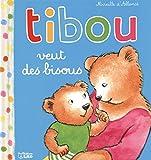 Tibou veut des bisous - De 1 à 3 ans