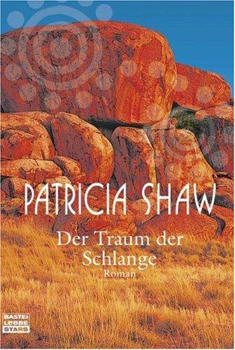 Buchseite und Rezensionen zu 'Der Traum der Schlange: Roman' von Patricia Shaw