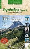 Pyrénées : Tome 4, Béarn Pays basque
