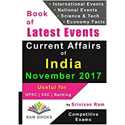 Current Affairs of India - November 2017: For competitive exams like UPSC, SSC, IAS, Banking, Insurance, Railways, MBA, Defence, State PCS, NDA, CDS, IES, TOFEL, PSU, etc.
