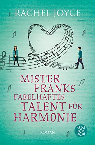 Mister Franks fabelhaftes Talent für Harmonie: Roman (Plattenspieler Moderne)