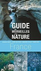 Guide des merveilles de la nature en France : Les plus beaux sites dans chaque région