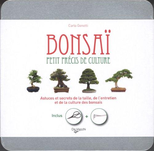 Bonsaï, petit précis de culture : Astuces et secrets de la taille, de l'entretien et de la culture des bonsaïs par Carlo Genotti
