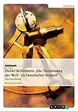 Daniel Kehlmanns Die Vermessung der Welt als historischer Roman?