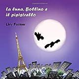 La luna, Bollino e il pipistrello