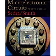 Microelectronic Circuits, 4th Ed. by Adel S. Sedra (1997-07-17)