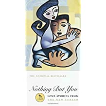 Nothing But You: Love Stories from the New Yorker (Modern Library)