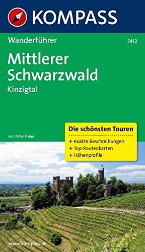 KOMPASS Wanderführer Mittlerer Schwarzwald, Kinzigtal: Wanderführer mit Tourenkarten und Höhenprofilen: Wandelgids met overzichtskaart