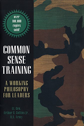 Common Sense Training: A Working Philosophy for Leaders por Arthur S. Collins