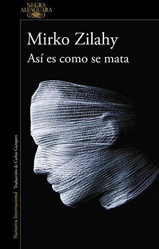 Así es como se mata (Un caso del comisario Mancini 1) (Spanish Edition)