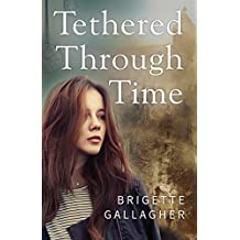 Tethered Through Time (English Edition)