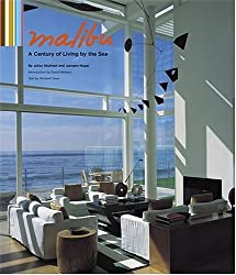 Malibu: A Century of Living by the Sea by Julius Shulman (2005-05-01)