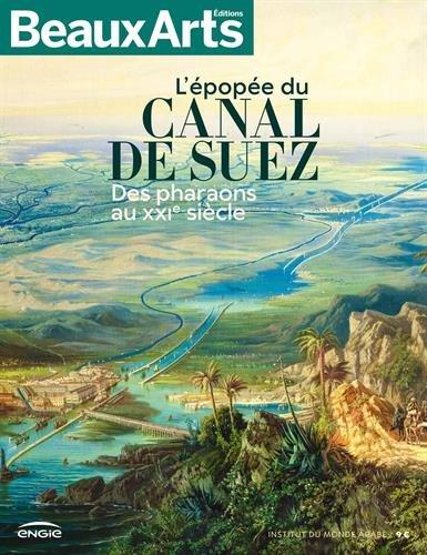 L'épopée du Canal de Suez : Des pharaons au XXIe siècle par Collectif