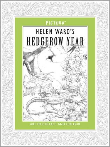 Pictura. Helen Ward's A Hedgerow Year