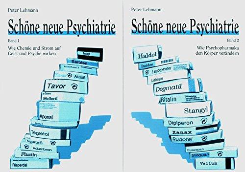 Schöne neue Psychiatrie Band 1 und 2