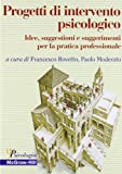 Best McGraw-Hill Pratica Libri - Progetti di intervento psicologico. Idee, suggestioni e suggerimenti Review