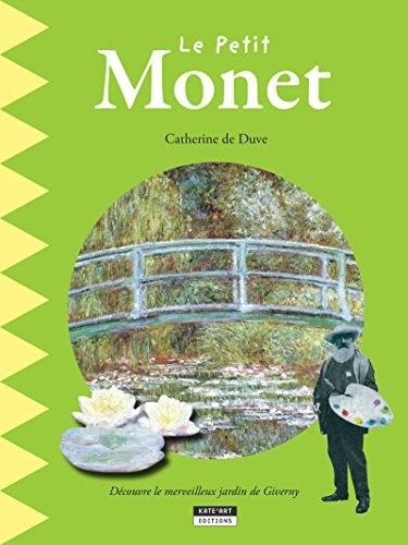 Giverny, Monet-museum (Le petit Monet: Un livre d'art amusant et ludique pour toute la famille ! (Happy museum ! t. 4) (French Edition))