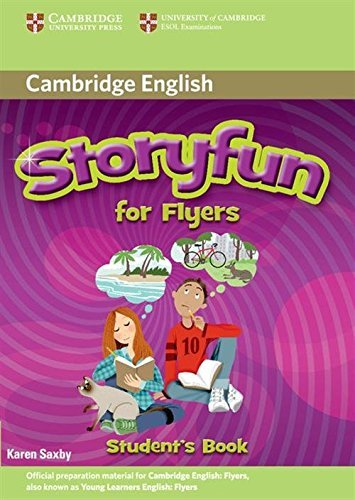Storyfun for Flyers Student's Book by Karen Saxby (2011-03-14)
