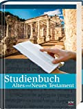 Studienbuch Altes und Neues Testament - Bill T. Arnold, Bryan E. Beyer, Walter A. Elwell, Robert W. Yarbrough