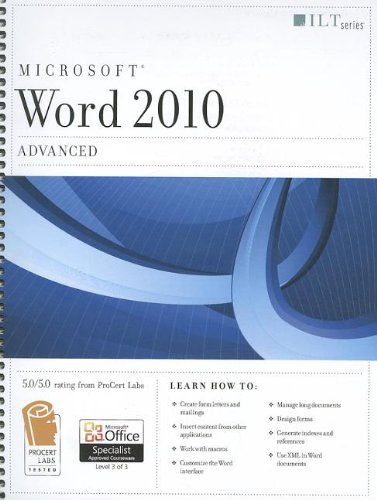 Microsoft Word 2010: Advanced: With Download (ILT)