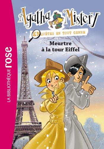 Agatha Mistery 05 - Meurtre à la tour Eiffel (Bibliothèque Rose)