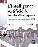 L'Intelligence Artificielle pour les développeurs - Concepts et implémentations en Java