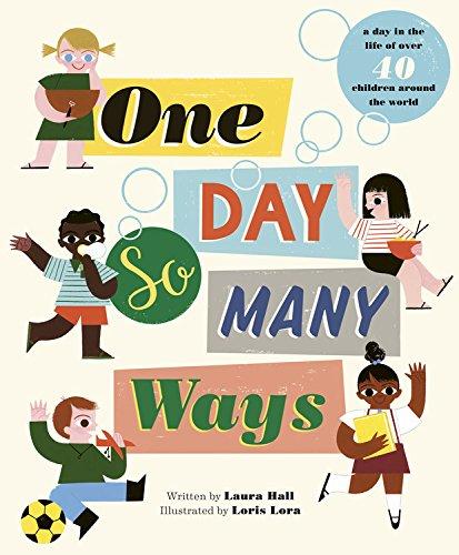 One Day, So Many Ways por Laura Hall