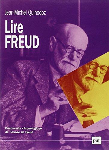 Lire Freud : Découverte chronologique de l'oeuvre de Freud
