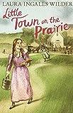 Little Town on the Prairie (The Little House on the Prairie)