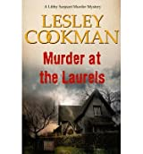 MURDER AT THE LAURELS A LIBBY SARJEANT MYSTERY BY (COOKMAN, LESLEY) PAPERBACK