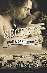 Secrets from a Dangerous Time: Volume 1