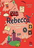 Rebecca: Verflucht, ausgerechnet England! -