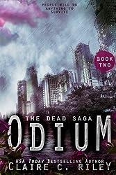 Odium II: The Dead Saga: Volume 2
