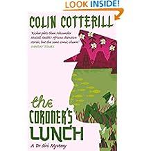 The Coroner's Lunch: A Dr Siri Murder Mystery (Dr Siri Paiboun Mystery Book 1)