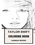 Taylor Swift Coloring Book: Beautiful Pop Rock Diva Talented Choral Voice and Teen Disney Star Inspired Adult Coloring Book (Taylor Swift Books)