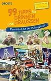 99 Tipps für drinnen und draußen: Familienzeit im Ruhrgebiet