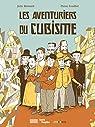 Les Aventuriers du Cubisme par Birmant