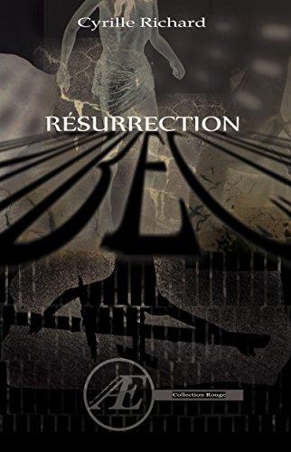 Résurrection: Un polar ésotérique captivant (Rouge) par Cyrille Richard