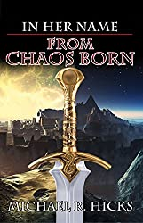 From Chaos Born (The First Empress, Book 1) (In Her Name: The First Empress series) (English Edition)