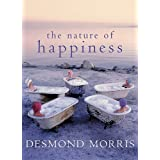 The Nature of Happiness by Desmond Morris (2006-04-03)