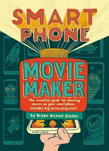 Smartphone Movie Maker por Bryan Michael Stoller