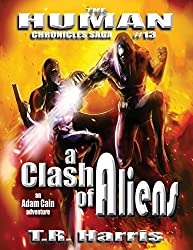 A Clash of Aliens (The Human Chronicles Book 13) (English Edition)