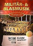 Militär + Blasmusik - Krefeld 2008 Konzert-Poster A1